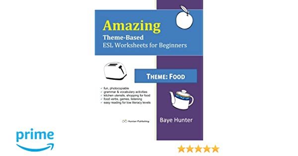 Amazon.com: Amazing Theme-based ESL Worksheets for Beginners: Food ...
