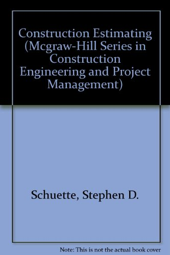 Erection Construction Estimating (Mcgraw-Hill Series in Construction Engineering and Project Management)