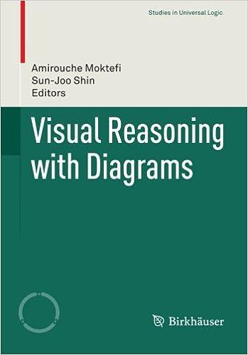 Visual Reasoning With Diagrams Studies In Universal Logic