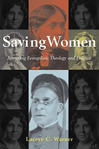 Saving Women: Retrieving Evangelistic Theology and Practice
