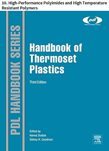 Handbook of Thermoset Plastics: 10. High-Performance Polyimides and High Temperature Resistant Polymers