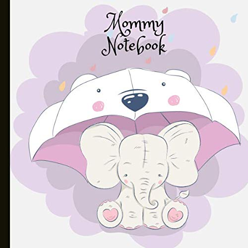 Mommy Notebook: Write Your Memories And Precious Moments In This Lined Journal, Create A Keepsake And Beautiful Gift. ()