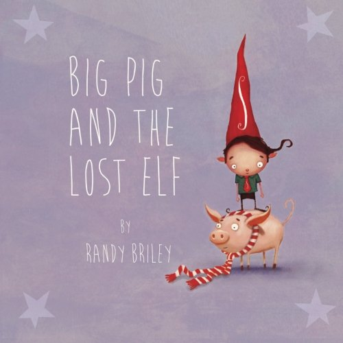 Big Pig and the Lost Elf