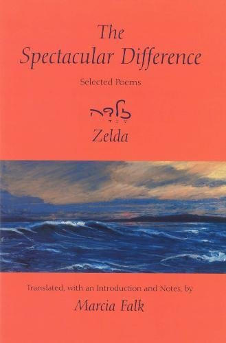 The Spectacular Difference: Selected Poems of Zelda by Hebrew Union College Press