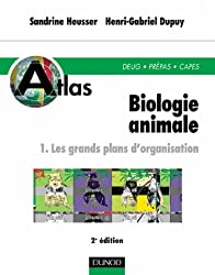 Atlas de biologie animale, tome 1 : Les grands plans d'organisation