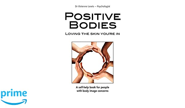Workbook body image therapy worksheets : Amazon.com: Positive Bodies: Loving the Skin You're In ...