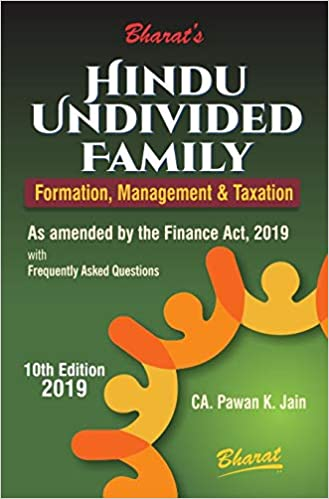 HINDU UNDIVIDED FAMILY (Formation, Management & Taxation) 2019