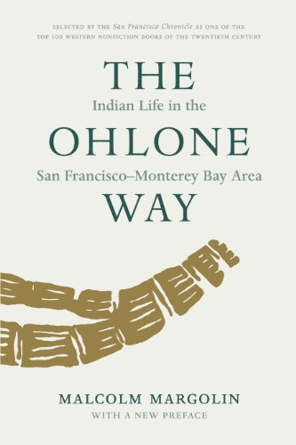 The Ohlone Way  Indian Life In The San Francisco Monterey Bay Area