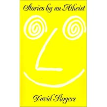 Stories by an Atheist