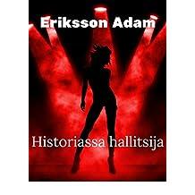 Historiassa hallitsija (Finnish Edition)