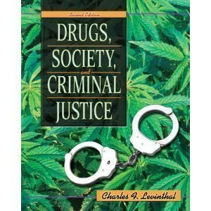 Read Online Drugs, Society, & Criminal Justice, 2ND EDITION pdf