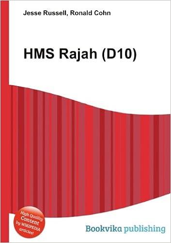 HMS Rajah (D10): Amazon co uk: Ronald Cohn Jesse Russell: Books