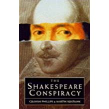 The Shakespeare Conspiracy by Martin Keatman and Graham Phillips (1995-08-01)