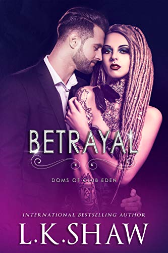 Betrayal (Doms of Club Eden)