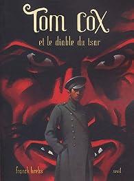 Tom cox et le diable du tsar par Franck Krebs