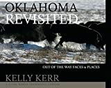 img - for Oklahoma Revisited, Out of the Way Places & Faces book / textbook / text book