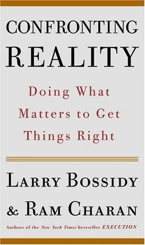 Confronting Reality doing what matters to get things right a Crown Business hardback