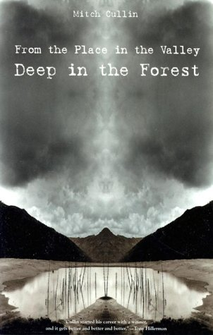 book cover of From the Place in the Valley Deep in the Forest