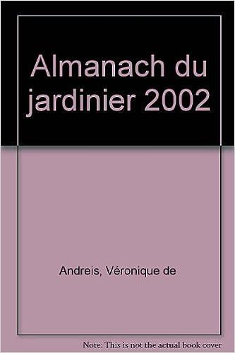 Lire Agenda du jardinier 2002 pdf, epub