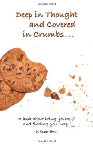 Deep in Thought and Covered in Crumbs... pdf epub