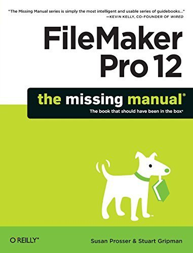 FileMaker Pro 12: The Missing Manual (Missing Manuals) by Prosser, Susan, Gripman, Stuart (2012) Paperback Taschenbuch – 1900 B00RKQBVTG