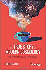The True Story of Modern Cosmology: Origins, Main Actors and Breakthroughs