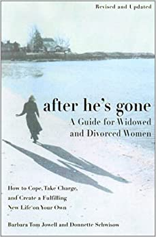 Book After He's Gone: A Guide for Widowed and Divorced Women