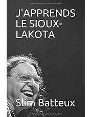 J'APPRENDS LE SIOUX-LAKOTA