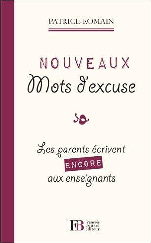 Nouveaux mots dexcuse : Les parents écrivent encore aux enseignants
