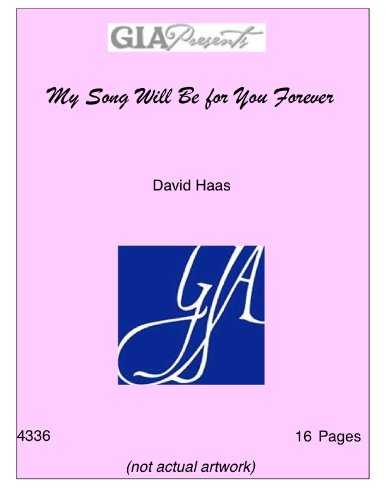 Download My Song Will Be for You Forever - David Haas pdf