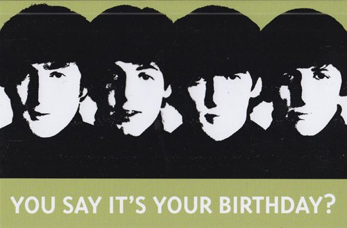 Amazon Greeting Card Birthday Beatles You Say Its Your