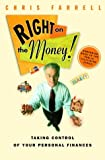 Right on the Money! (TM): Taking Control of Your Personal Finances