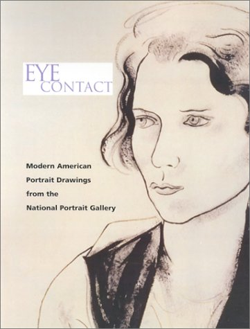 Books : Eye Contact: Modern American Portrait Drawings from the National Portrait Gallery