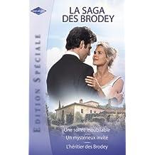 La saga des Brodey (Harlequin Edition Spéciale) (French Edition)
