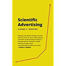 Scientific Advertising by Claude Hopkins (Illustrated & Unabridged)