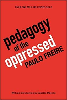 Book Pedagogy of the Oppressed, 30th Anniversary Edition 30th Anniversary by Paulo Freire (2000)