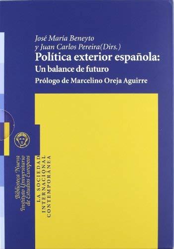 Política exterior española: Un balance de futuro Volumen 1 y ...