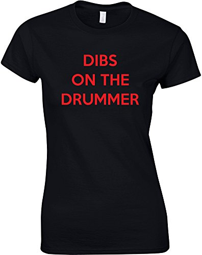 Dibs On The Drummer, Ladies Printed T-Shirt