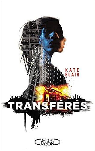 Transférés - Kate Blair