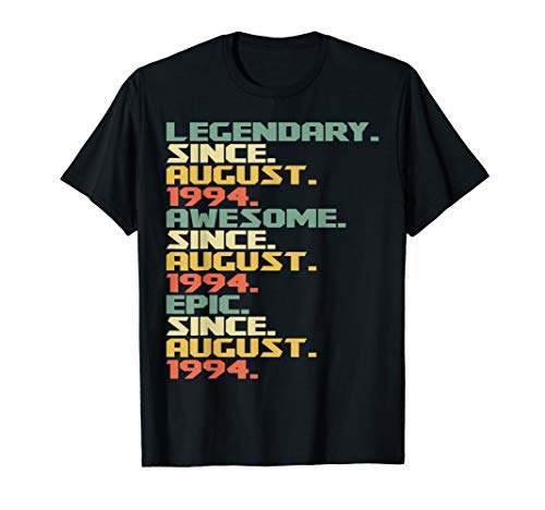 25th Birthday Gift August 1994 T-Shirt- 25 Years Old Shirt (25 Gifts For 25th Birthday For Him)