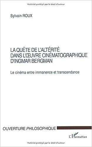 Livre gratuits en ligne La quête de l'altérité dans l'oeuvre cinématographique d'Ingmar Bergman epub, pdf