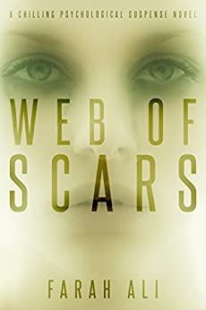 Web of Scars: A chilling psychological suspense novel