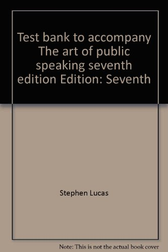 test-bank-to-accompany-the-art-of-public-speaking-seventh-edition