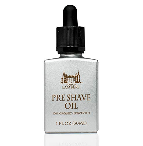(Maison Lambert Pre Shave Oil - 100% Organic ingredients - Vegan - Unscented - For men and for sensitive skin and all skin types!)