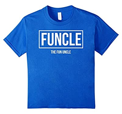 Funcle - The Fun Uncle | Cool & Funny Uncle T-Shirt