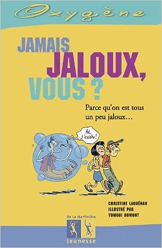 Lire un Jamais jaloux, vous ? pdf