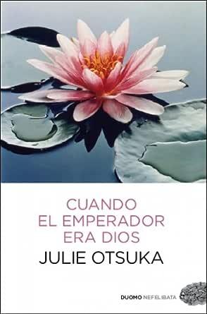 Cuando el emperador era Dios (Nefelibata) (Spanish Edition)