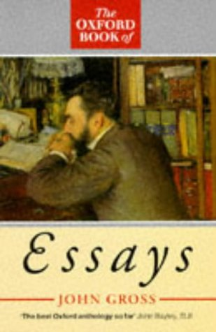 oxford book of essays john gross Browse and read oxford book of essays john gross oxford book of essays john gross no wonder you activities are, reading will be always needed it is not only to.