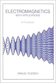 electromagnetics with applications john daniel kraus daniel a rh amazon com Student Solutions Manual Test Bank Solutions Manual