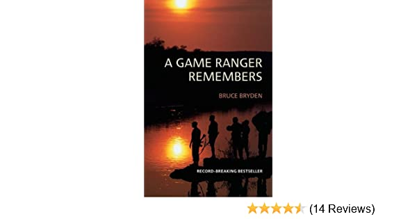 Amazon a game ranger remembers ebook bruce bryden kindle store fandeluxe Image collections